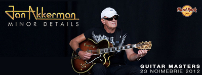Jan Akkerman deschide seria concertelor Guitar Masters la Hard Rock Cafe