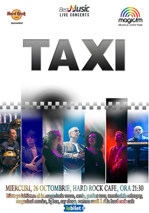 Concert TAXI la Hard Rock Cafe
